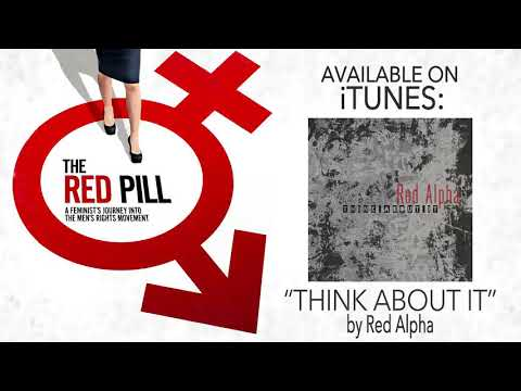"""Download Ending Song in The Red Pill movie - """"THINK ABOUT IT"""" by Red Alpha"""