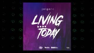 jaiga tc living 4 today   2017 music release