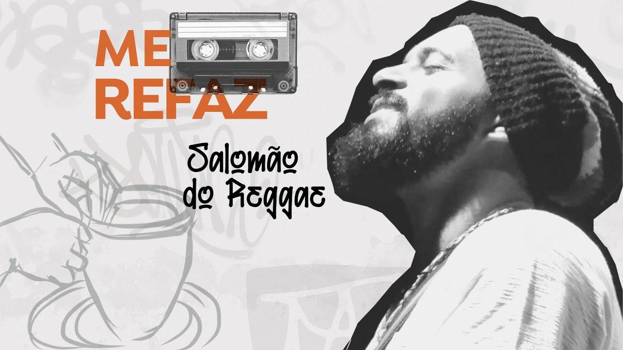 Me Refaz - Salomão do Reggae (Pós Live)