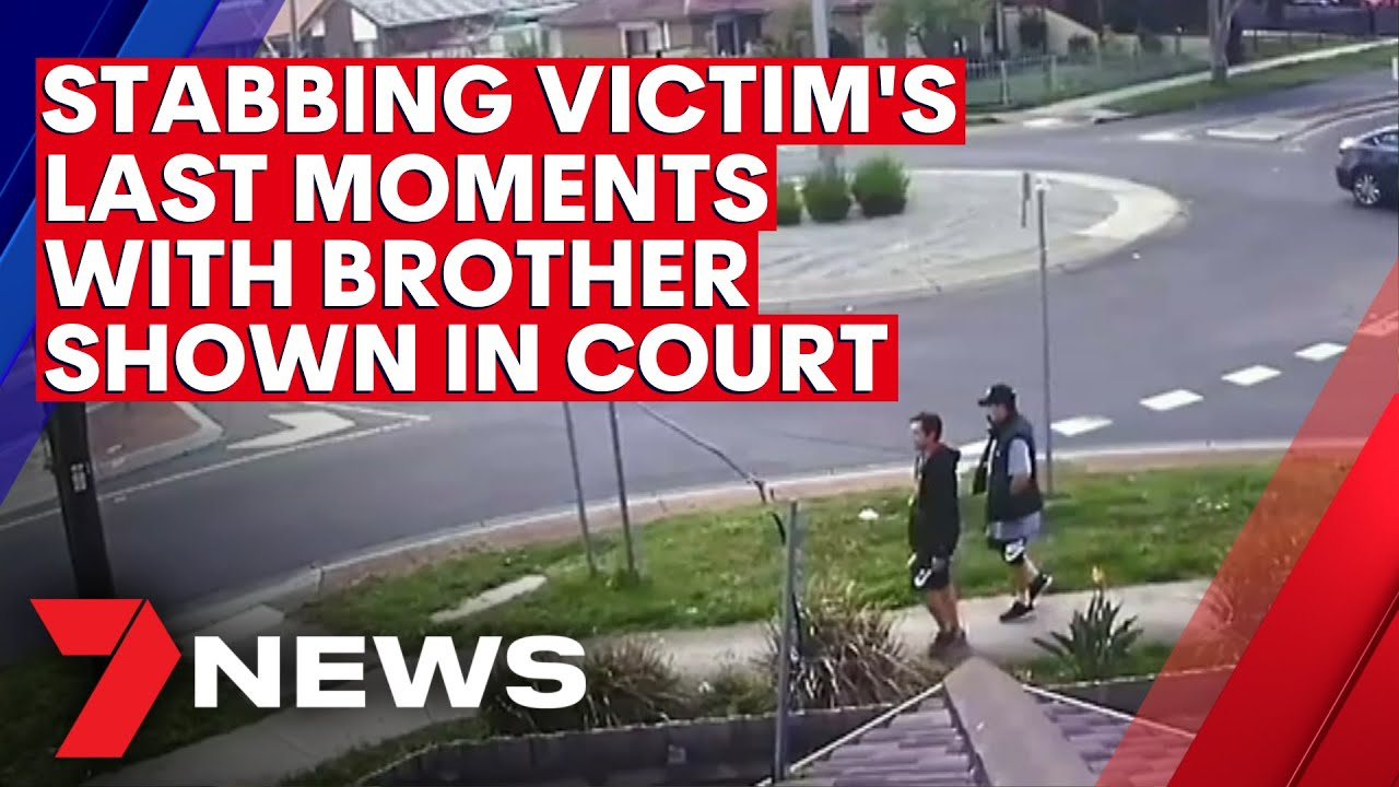 Last moments two Melbourne brothers shared together before one was stabbed shown to court | 7NEWS