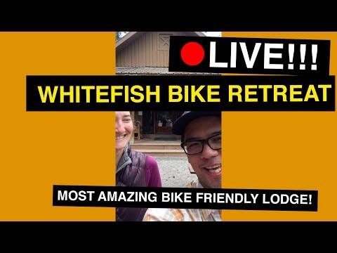 LIVE (RECORDED) Tour Of Whitefish Bike Retreat - Bikepacking Paradise!
