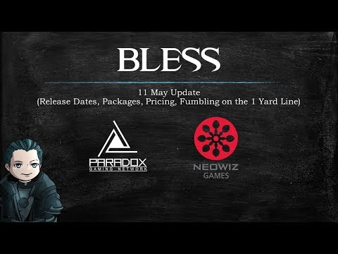 Bless Online - 11 May News (Release Dates, Founder Packages, Pricing, Neowiz Fumbles)