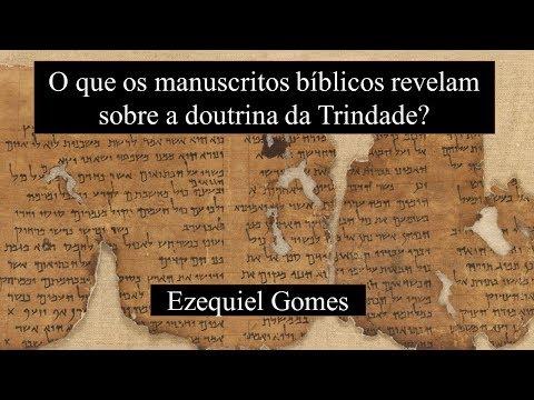 O que os manuscritos bíblicos revelam sobre a Trindade? (Dr. Milton Torres)