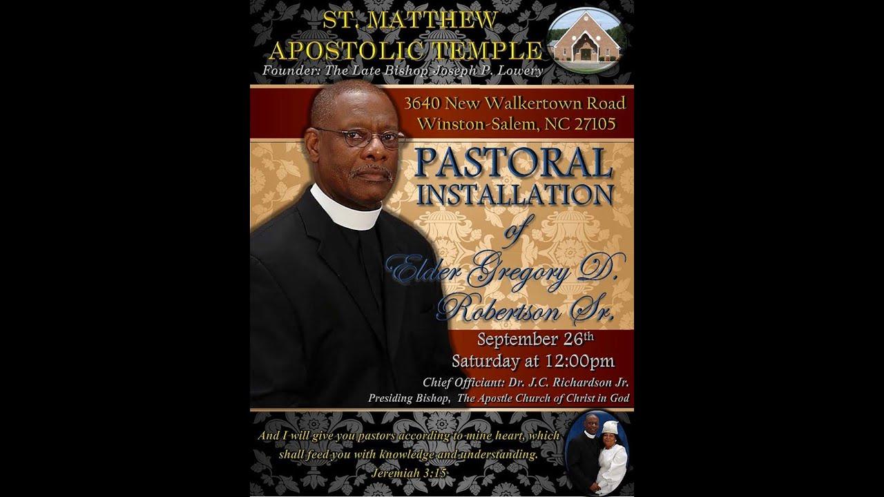 Elder Gregory D. Robertson, Sr. Pastoral Installation ...