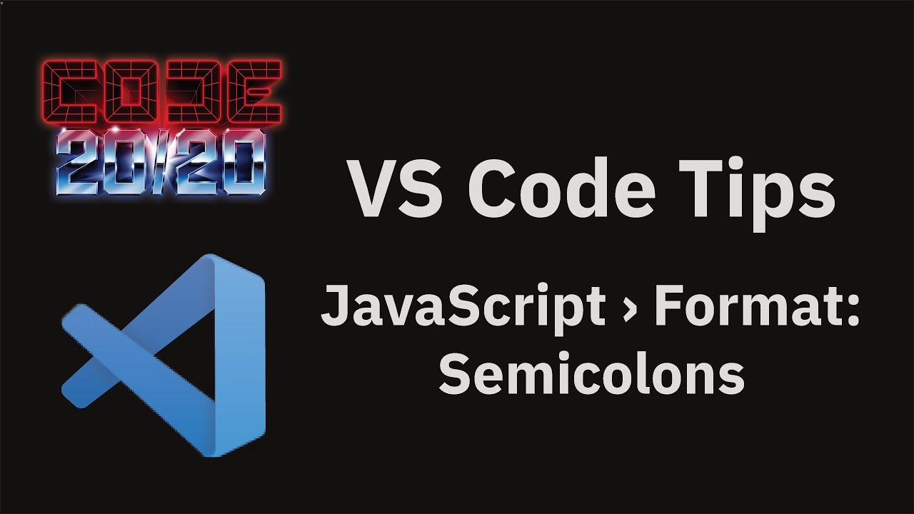 JavaScript › Format: Semicolons