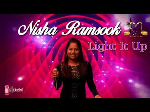 Nisha Ramsook - Light It Up [ 2k18 ChutneySoca ]