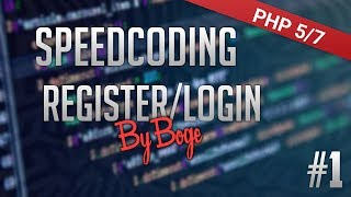 Speedcoding #1| PHP - Register/Login Script