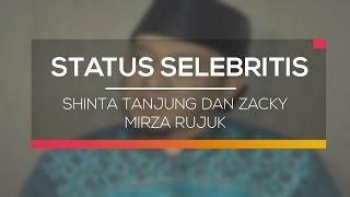 Shinta Tanjung dan Zacky Mirza Rujuk - Status Selebritis