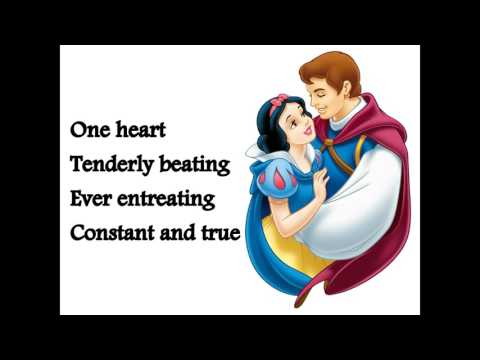 One Song - Snow White and the seven dwarfs (lyrics)