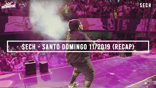 Sech - Santo Domingo 11/2019 (Recap)