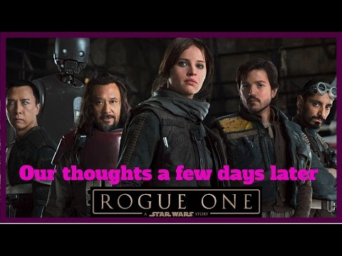 Rogue One Review  2nd Thoughts (Blue Harvest Star Wars Talk)