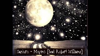 Sanjuro feat. Robert Williams - Μαγικό