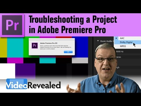 Troubleshoot  a Project in Adobe Premiere Pro