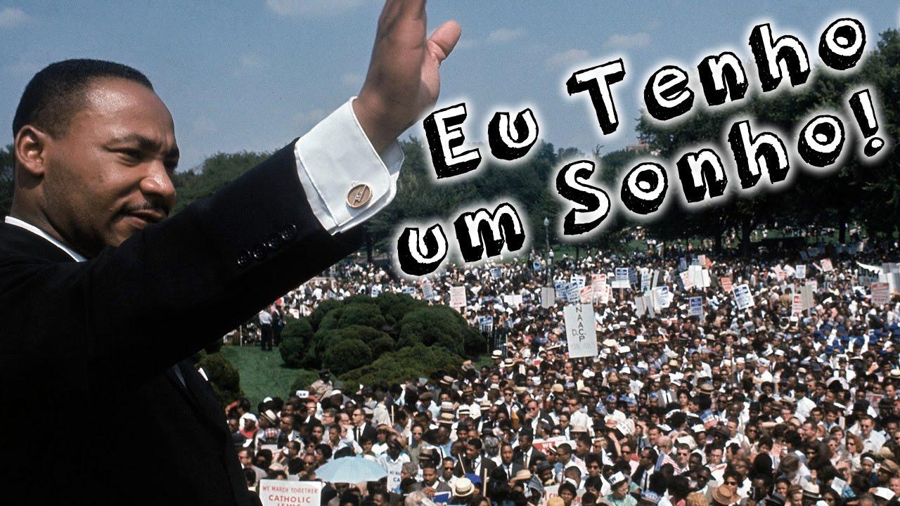 Eu Tenho Um Sonho Martin Luther King Discursos Mais Famosos