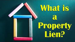 What is a Property Lien?