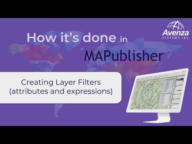 Creating Layer Filters for Importing data into MAPublisher