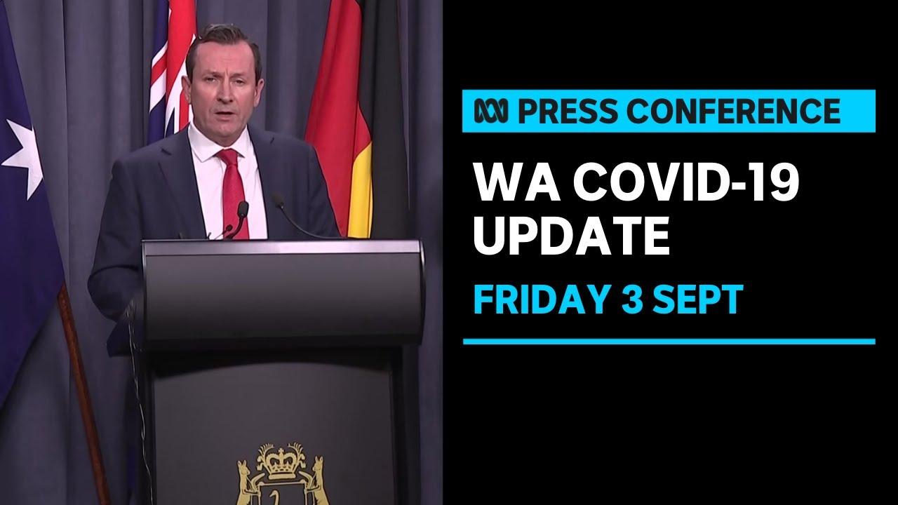 "Download IN FULL: WA Premier Mark McGowan reclassifies Victoria as ""high risk"" | ABC News"