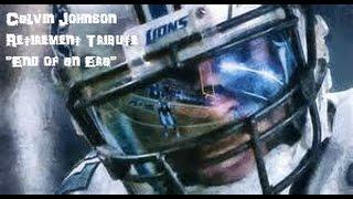 Calvin Johnson Retirment Tribute︱
