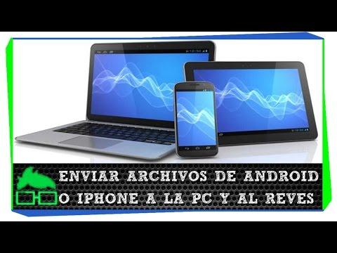 Pasar Archivos Fotos y Música de PC a Android sin Cables