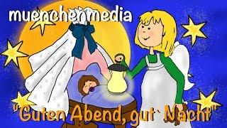 Kinderlieder deutsch - Schlaflieder - Guten Abend, gut` Nacht - Lullaby