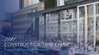 Multi Netherlands Forum Rotterdam Construction Time Lapse