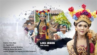 LIKU JEGEG - Gek Serly (Official 4K Video)