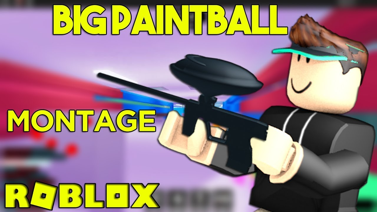 Big Paintball Roblox Montagegameplay - 1st person paintball gun roblox