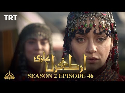 Ertugrul Ghazi Urdu | Episode 46| Season 2