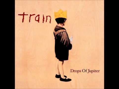 Train - Drops of Jupiter (Tell Me)