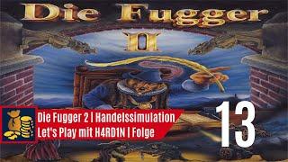 Let's Play Die Fugger 2 | schwerer Auftrag Glaube | 013