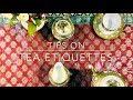 Quick tips on Tea Etiquette