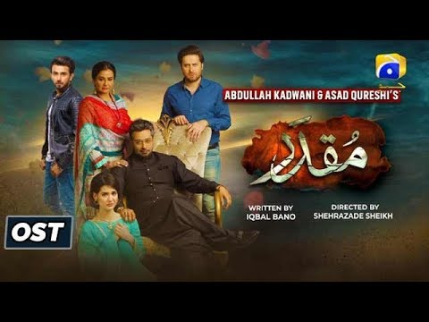 Muqaddar | OST | Sahir Ali Bagga | Sehar Gul | Har Pal Geo