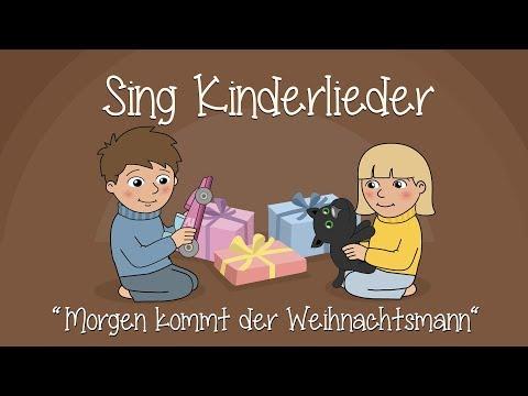Morgen kommt der Weihnachtsmann - Weihnachtslieder zum Mitsingen | Sing Kinderlieder