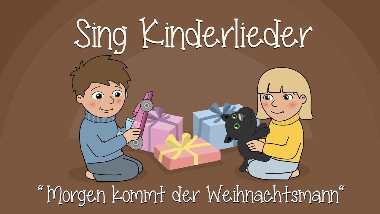 Weihnachtslieder Bäckerei.Morgen Kommt Der Weihnachtsmann Weihnachtslieder Zum Mitsingen Sing Kinderlieder