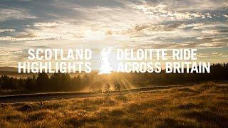 Deloitte Ride Across Britain 2016 - Scotland Highlights