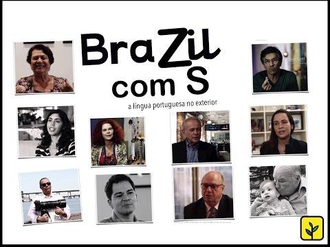 BraZil com S - A Língua Portuguesa no Exterior
