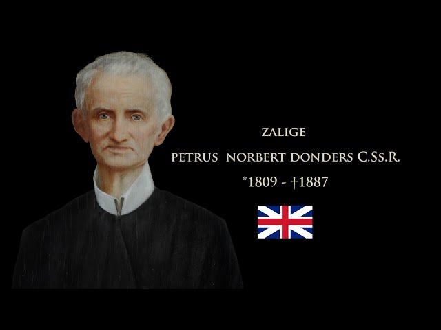 Blessed Petrus Norbert Donders, C.Ss.R. NL  - English subtitles