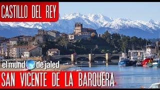 San Vicente de la Barquera - CASTILLO DEL REY - Cantabria   EL MUNDO DE JALED