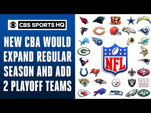 A 17-GAME SEASON AND EXPANDED PLAYOFFS FOR THE NFL!?!  CBS Sports HQ