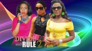 Divide And Rule 2 -   Nigeria Nollywood Movie