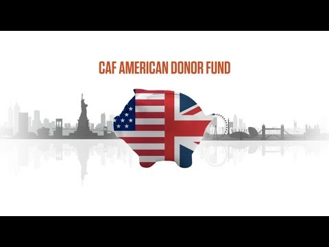 CAF American Donor Fund | Dual UK-US taxpayer giving | Chari
