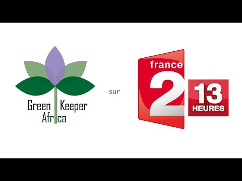 Green Keeper Africa : Reportage France2