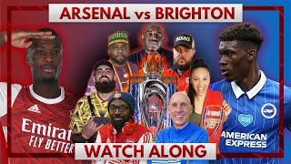 Arsenal vs Brighton | Watch Along Live