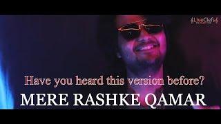 Nusrat Fateh Ali Khan Mashup | Mere Rashke Qamar | Balraj Shastri | LiveClefs