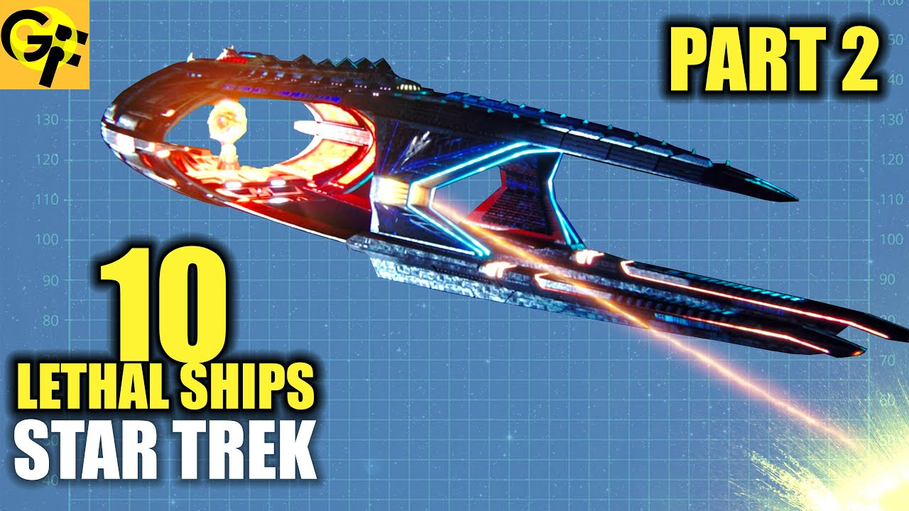 10 Most Lethal Ships in Star Trek - Part Two