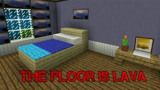 the floor is lava in mcpe/download in the description