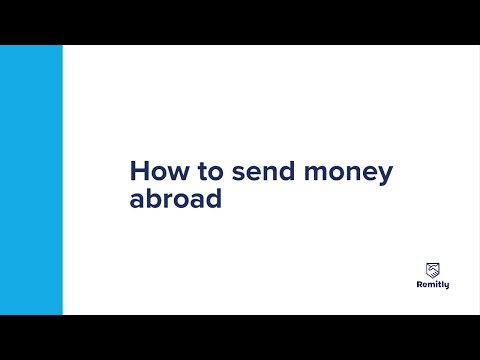How to send money abroad - Remitly
