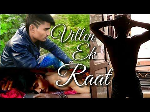 Villen || Ek Raat [Official Video] Rajasthani video by