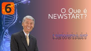 06 - O Que é NEWSTART?