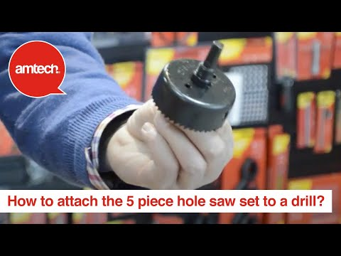 How to attach the 5 piece Hole saw set to a drill?